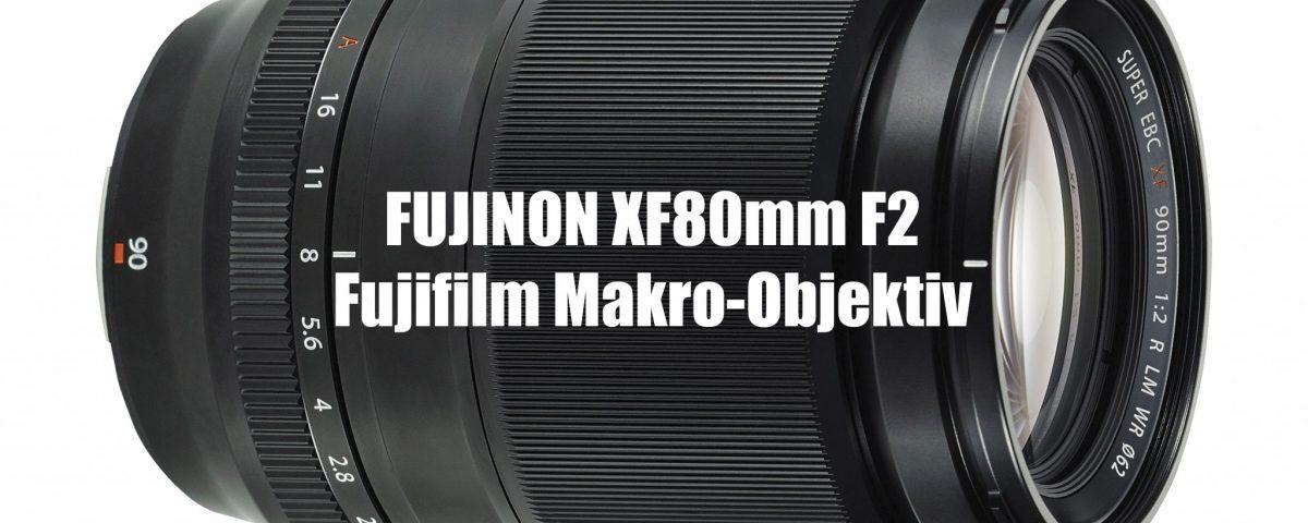 FUJINON XF80mm F2 - Fujifilm Makro-Objektiv